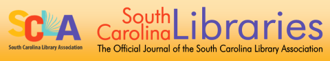 Logo of South Carolina Libraries : The Official Journal of the South Carolina Library Association